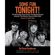 Backbeat Books Some Fun Tonight Vo1 2!  The Backstage Story of How The Beatles Rocked America '65 - '66
