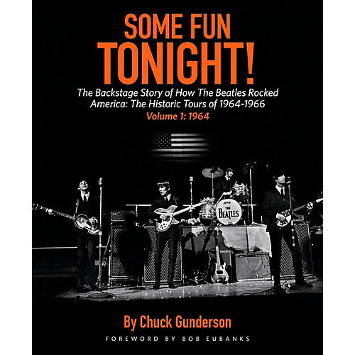 Backbeat Books Some Fun Tonight Vol 1! The Backstage Story of How the Beatles Rocked America '64 - '66-thumbnail