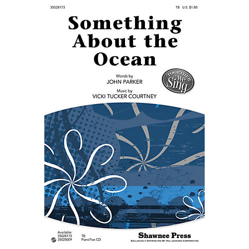 Shawnee Press Something About the Ocean (Together We Sing Series) TB composed by John Parker