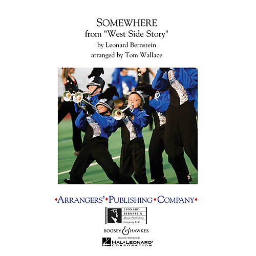 Arrangers Somewhere Marching Band Level 3 Arranged by Tom Wallace