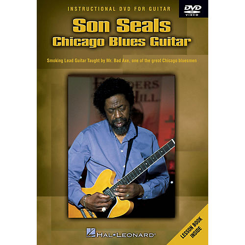 Hal Leonard Son Seals - Chicago Blues Guitar Instructional/Guitar/DVD Series DVD Performed by Son Seals