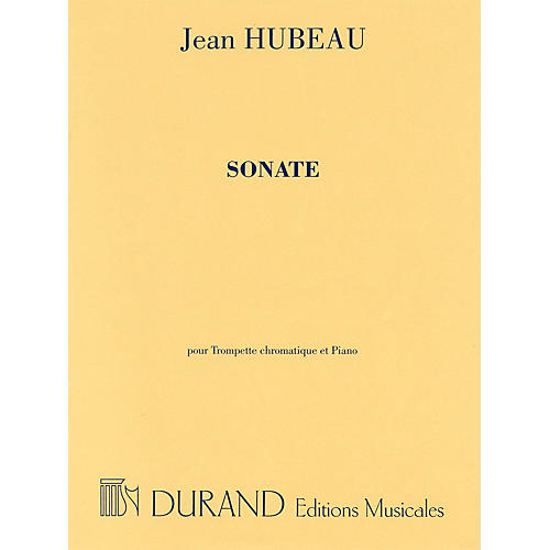 Editions Durand Sonate for C Trumpet and Piano Editions Durand Series
