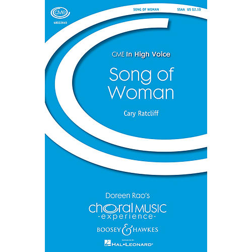Boosey and Hawkes Song of Woman (CME In High Voice) SSAA composed by Cary Ratcliff