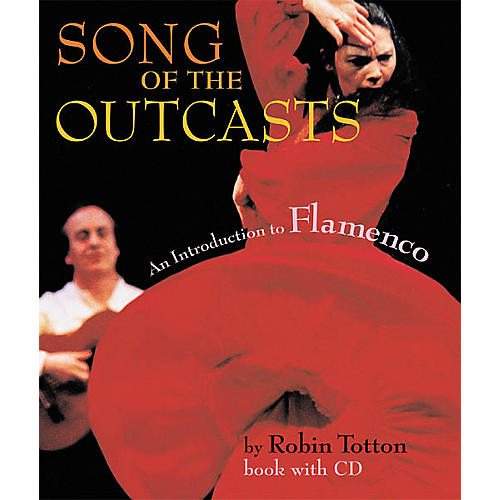 Amadeus Press Song of the Outcasts - Intro to Flameco Paperback (Book/CD)-thumbnail