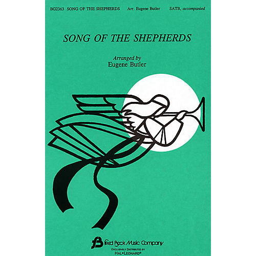 Fred Bock Music Song of the Shepherds (Medley) SATB arranged by Eugene Butler