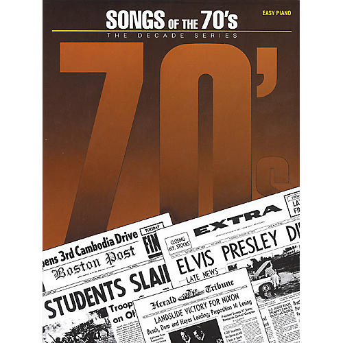 Hal Leonard Songs Of The Seventies 70's - Decade Series For Easy Piano