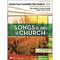 Hal Leonard Songs That Changed The Church - CCM arranged for piano, vocal, and guitar (P/V/G) thumbnail