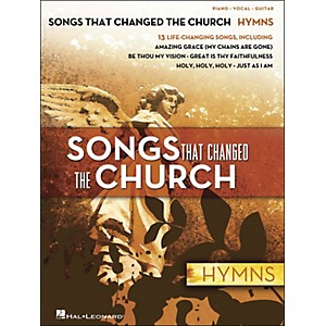 Hal Leonard Songs That Changed The Church - Hymns arranged for piano, vocal... by Hal Leonard