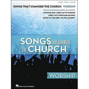 Hal Leonard Songs That Changed The Church - Worship arranged for piano, voc... by Hal Leonard