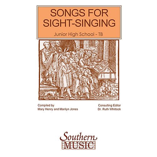 Southern Songs for Sight Singing- Volume 1 (Junior High School Edition TB Book) TB Arranged by Mary Henry
