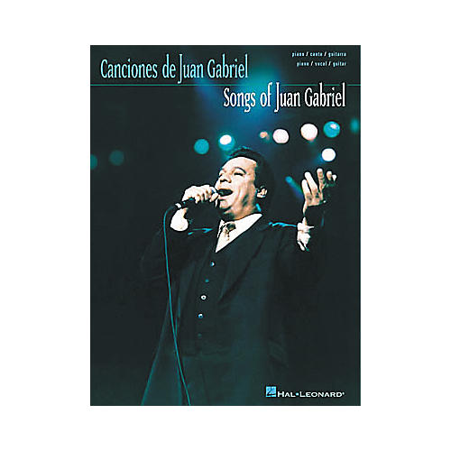 Hal Leonard Songs of Juan Gabriel Piano, Vocal, Guitar Songbook
