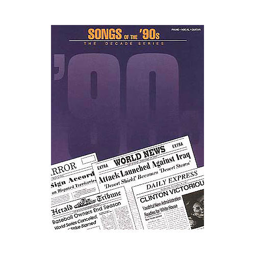 Hal Leonard Songs of the '90s Piano, Vocal, Guitar Songbook