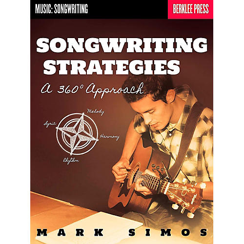 Berklee Press Songwriting Strategies - A 360-Degree Approach-thumbnail