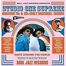 Soul Jazz Records Presents - Studio One Supreme: Maximum 70s & 80s Early
