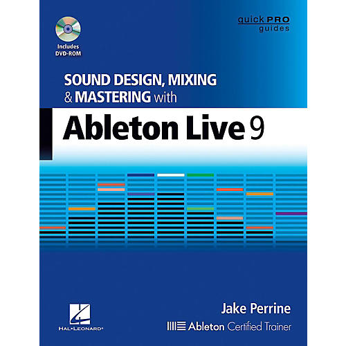 Hal Leonard Sound Design, Mixing, and Mastering with Ableton Live 9 - Quick Pro Guides Series Book/DVD-ROM-thumbnail