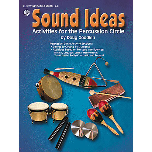 Alfred Sound Ideas Activities for the Percussion Circle Book