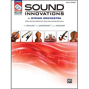 Alfred Sound Innovations for String Orchestra Book 2 Cello Book CD/DVD by Alfred