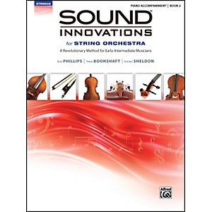 Alfred Sound Innovations for String Orchestra Book 2 Piano Acc. Book Only by Alfred