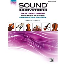 Alfred Sound Innovations for String Orchestra Sound Development (Advanced) Conductor's Score