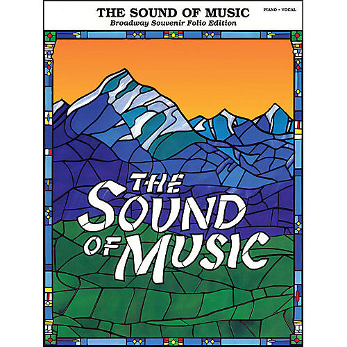 Hal Leonard Sound Of Music Broadway Souvenir Folio arranged for piano, vocal, and guitar (P/V/G)