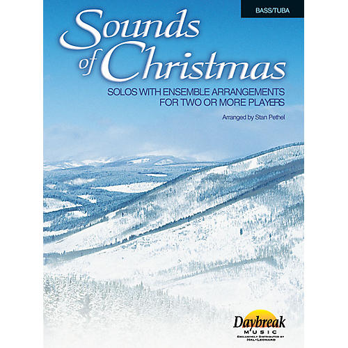Daybreak Music Sounds of Christmas (Solos with Ensemble Arrangements for Two or More Players) Bass/Tuba