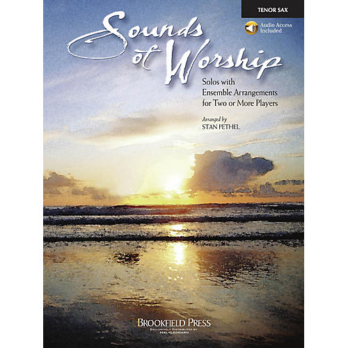 Brookfield Sounds of Worship Tenor Sax arranged by Stan Pethel
