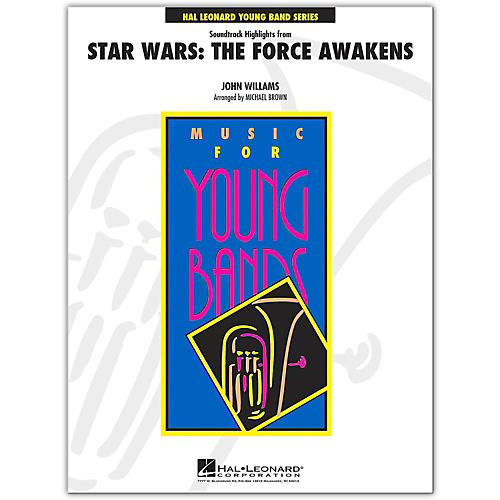 Hal Leonard Soundtrack Highlights from Star Wars: The Force Awakens Young Concert Band Level 3-thumbnail