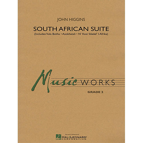 Hal Leonard South African Suite Concert Band Level 2 Composed by John Higgins