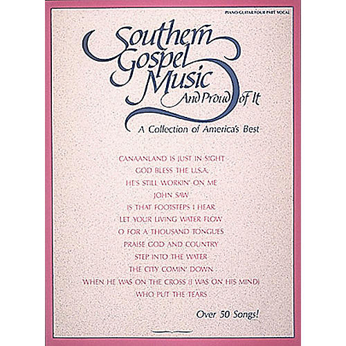 Hal Leonard Southern Gospel Music and Proud of It Piano/Vocal/Guitar Songbook