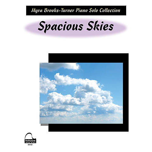 SCHAUM Spacious Skies Educational Piano Series Softcover