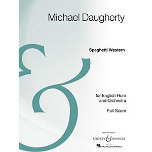 Boosey and Hawkes Spaghetti Western Boosey and Hawkes Scores/Books Series Com... by Boosey and Hawkes