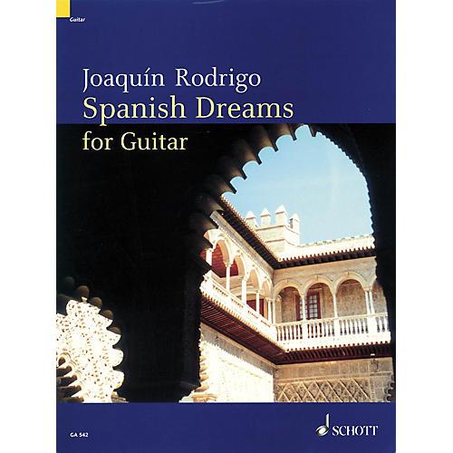 Schott Spanish Dreams for Guitar Schott Series