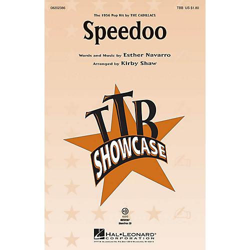 Hal Leonard Speedoo TBB by The Cadillacs arranged by Kirby Shaw