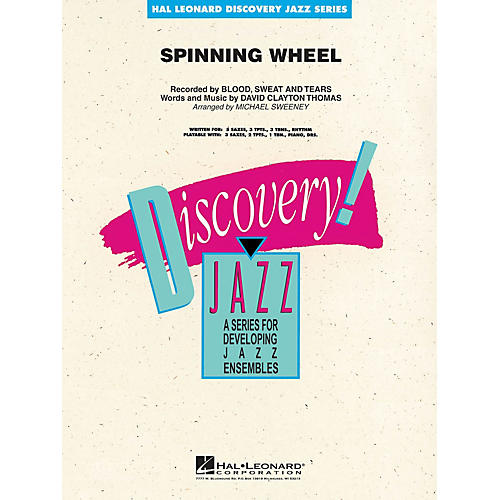 Hal Leonard Spinning Wheel Jazz Band Level 1-2 by Blood, Sweat & Tears Arranged by Michael Sweeney