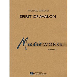 Hal Leonard Spirit of Avalon Concert Band Level 3 Composed by Michael Sween... by Hal Leonard
