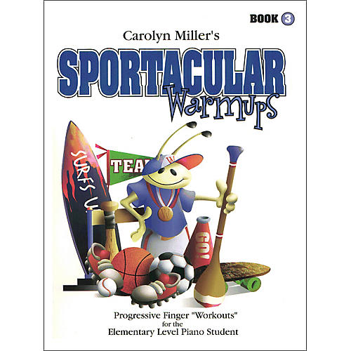 Willis Music Sportacular Warm-ups Book 3 Progressive Finger