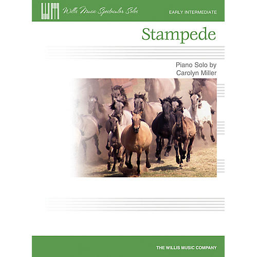 Willis Music Stampede (Early Inter Level) Willis Series by Carolyn Miller