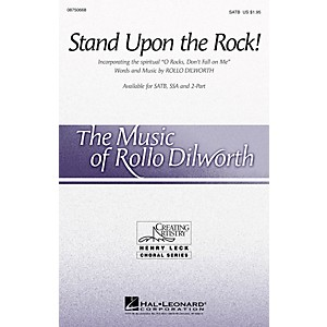Hal Leonard Stand Upon the Rock! with O Rocks, Don't Fall on Me SATB comp... by Hal Leonard
