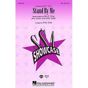 Hal Leonard Stand by Me SSA by Ben E. King arranged by Kirby Shaw by Hal Leonard
