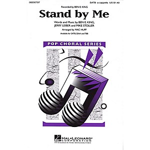 Hal Leonard Stand by Me SSAA A Cappella by Ben E. King Arranged by Mac Huff by Hal Leonard