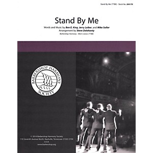 Barbershop Harmony Society Stand by Me TTBB A Cappella arranged by Steve De... by Barbershop Harmony Society