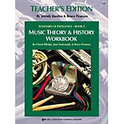 KJOS Standard Of Excellence BK3,MSC THRY/HISTORY WB-TEACHER