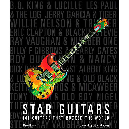 Hal Leonard Star Guitars - 101 Guitars that Rocked the World