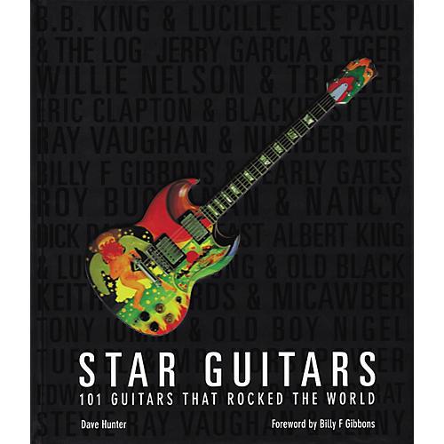 Hal Leonard Star Guitars: 100 Guitars That Rocked the World Book