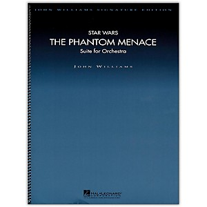 Hal Leonard Star Wars: The Phantom Menace - John Williams Signature Edition... by Hal Leonard