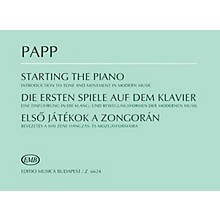 Editio Musica Budapest Starting the Piano (Introduction to Tone and Movement in Modern Music) EMB Series Composed by Lajos Papp