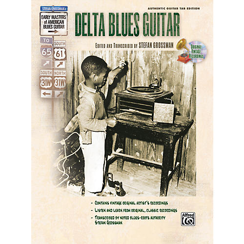Alfred Stefan Grossman's Early Masters of American Blues Guitar: Delta Blues Guitar Book with CD-thumbnail