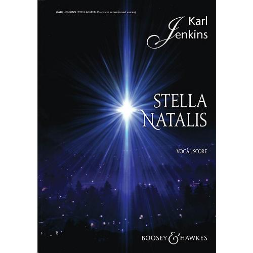Boosey and Hawkes Stella Natalis (Sop Solo, Mixed Chorus, opt. SSA Chorus, and Vocal Score) SATB composed by Karl Jenkins