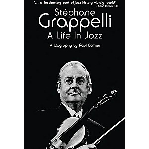 Bobcat Books Stephane Grappelli A Life in Jazz Omnibus Press Series Softc...