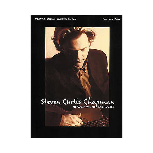 Hal Leonard Steven Curtis Chapman Heaven In The Real World Piano, Vocal, Guitar Songbook-thumbnail